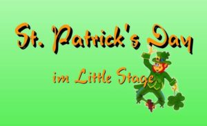 Ready 4 Paddy - St. Patrick's Day @ Little Stage